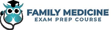 Family Medicine Exam Prep